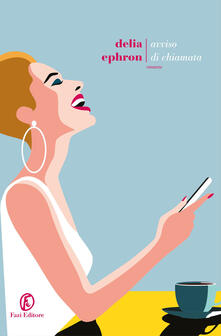 Avviso di chiamata - Delia Ephron - copertina