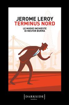 Premioquesti.it Terminus Nord. Le nuove inchieste di Nestor Burma Image