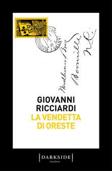 La vendetta di Oreste. La nuova indagine del commissario Ponzetti.pdf