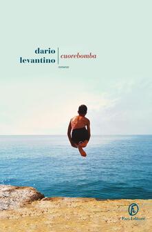 Cuorebomba - Dario Levantino - copertina