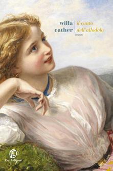 Il canto dell'allodola - Willa Cather - copertina