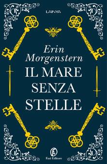 Il mare senza stelle - Erin Morgenstern - copertina
