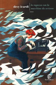 La ragazza con la macchina da scrivere - Desy Icardi - copertina
