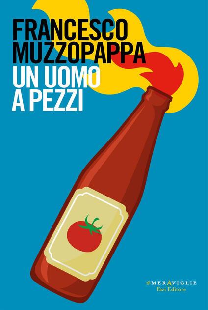 Un uomo a pezzi - Francesco Muzzopappa - copertina