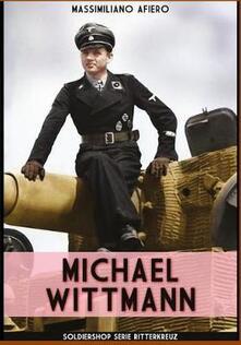 Michael Wittmann - Massimiliano Afiero - copertina