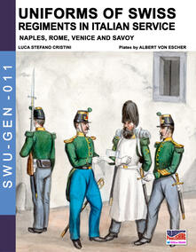 Filmarelalterita.it Uniforms of Swiss regiments in italian service Image