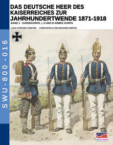 Winniearcher.com Das deutsche heer des kaiserreiches zur jahrhundertwende 1871-1918. Vol. 1 Image