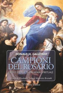 Campioni del rosario. Eroi e storia di unarma spirituale.pdf
