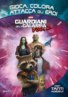 Promoartpalermo.it Guardiani della galassia. Gioca, colora e attacca gli eroi. Con Adesivi Image