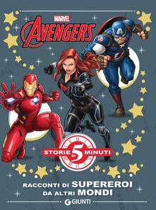 Winniearcher.com Avengers. Racconti di supereroi da altri mondi. Ediz. a colori Image