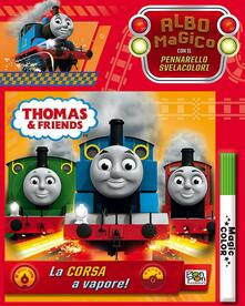Radiospeed.it La corsa a vapore! Thomas & friends. Albo magico. Con gadget Image