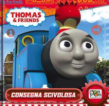 Consegna scivolosa. Thomas & friends. Ediz. illustrata.pdf