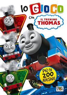 Io gioco con trenino Thomas. Con adesivi.pdf