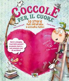 Lpgcsostenible.es Coccole per il cuore. 10 storie per imparare a essere felici Image