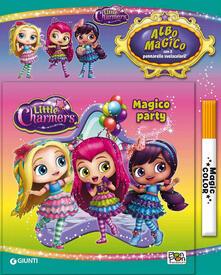 Magico party. Albo magico Little Charmers. Con pennarello svelacolori.pdf