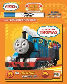 Antondemarirreguera.es Un trenino carico di... Il trenino Thomas. Albo magico. Ediz. a colori. Con gadget Image