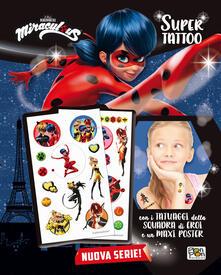 Winniearcher.com Super Tattoo. Miraculous. Le storie di Ladybug e Chat Noir. Con Poster Image