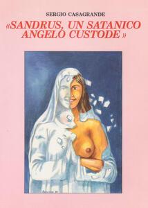Sandrus, un satanico angelo custode