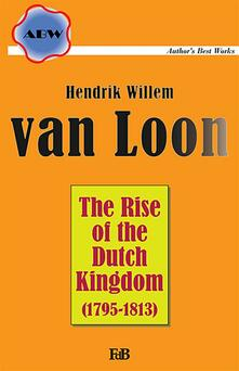 Therise of the Dutch Kingdom