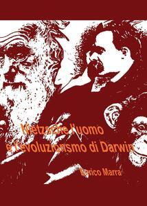 Nietzsche l'uomo e l'evoluzionismo di Darwin