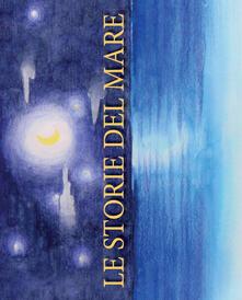 Le storie del mare. Ediz. illustrata.pdf