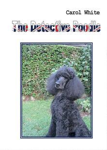 Vitalitart.it The detective Poodle Image