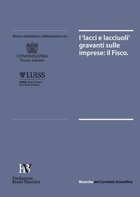 I I «lacci e lacciuoli» gravanti sulle imprese: il Fisco - - wuz.it