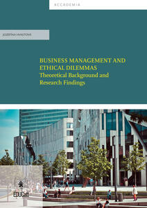 Business Management and ethical dilemmas. Theoretical background and research findings