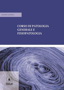 Fondazionesergioperlamusica.it Corso di patologia generale e fisiopatologia Image