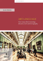 Art language. Four essays about museology, discourse, lexis and lexicography