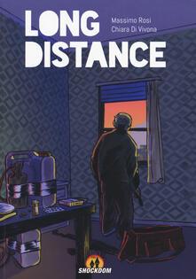 Long distance - Massimo Rosi,Chiara Di Vivona - copertina