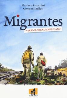 Criticalwinenotav.it Migrantes. Verso il sogno americano Image