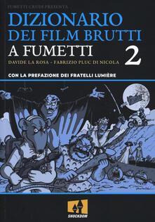 Steamcon.it Dizionario dei film brutti a fumetti. Vol. 2 Image