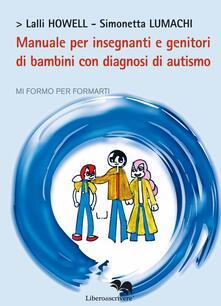 Capturtokyoedition.it Manuale per insegnanti e genitori di bambini con diagnosi di autismo Image