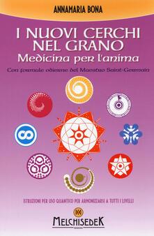 I nuovi cerchi nel grano. Medicina per lanima.pdf