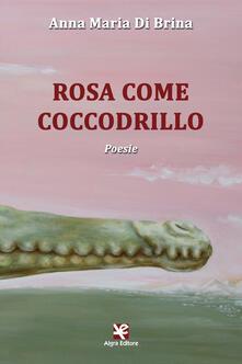 Rosa come coccodrillo