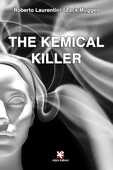 Libro The kemical killer Roberto Laurentini Zack Muggeo