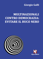Multinazionali contro democrazia: evitare il buco nero