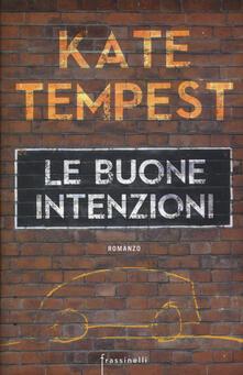 Le buone intenzioni - Kate Tempest - copertina