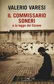 Libro Il commissario Soneri e la legge del Corano Valerio Varesi