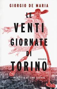 Le venti giornate di Torino. Inchiesta di fine secolo - Giorgio De Maria - copertina