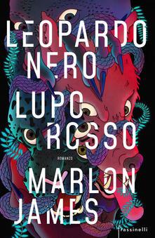 Leopardo nero, lupo rosso - Marlon James - copertina
