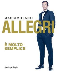 È molto semplice - Massimiliano Allegri - ebook