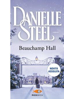 Beauchamp Hall. Ediz. italiana - Danielle Steel - ebook