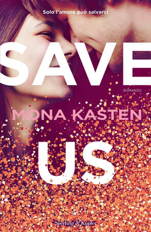 Mona Kasten - Save us (2019)