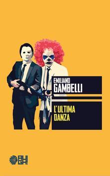L' ultima danza - Emiliano Gambelli - copertina