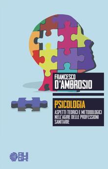 Voluntariadobaleares2014.es Psicologia. Aspetti teorici e metodologici nell'agire delle professioni sanitarie Image