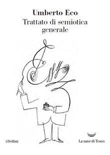 Trattato di semiotica generale - Umberto Eco - copertina