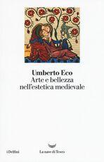 Libro Arte e bellezza nell'estetica medievale Umberto Eco