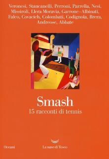 Smash. 15 racconti di tennis - copertina